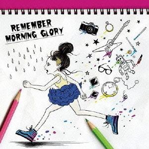 Remember / MORNING GLORY