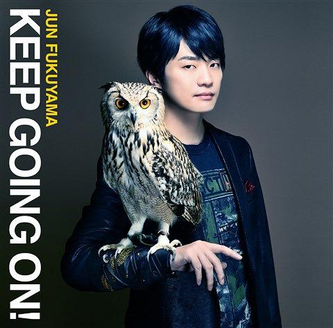 KEEP GOING ON! / Jun Fukuyama