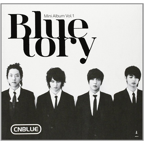 1st Mini Album: Bluetory / CNBLUE