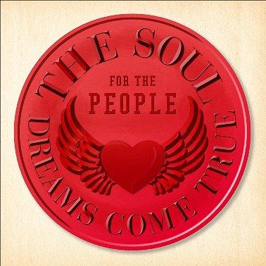 THE SOUL FOR THE PEOPLE - Higashi NIhon Daishinsai Shien Best Album - / DREAMS COME TRUE
