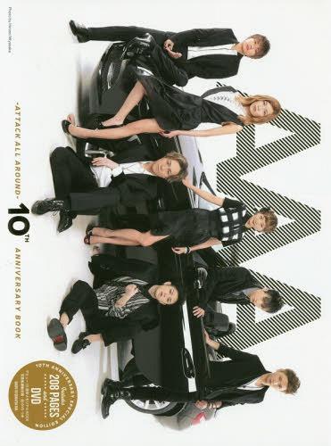 AAA -ATTACK ALL AROUND- 10th Anniversary Book / AAA