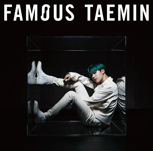 Famous / Taemin