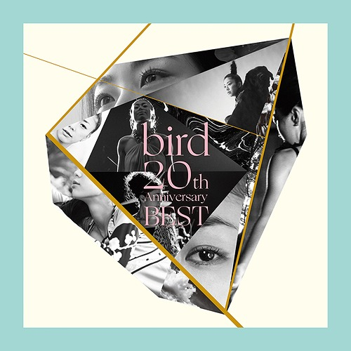 bird 20th Anniversary Best / bird