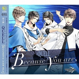 Because you are (Animate Original bonus: PHOTO) / QUELL