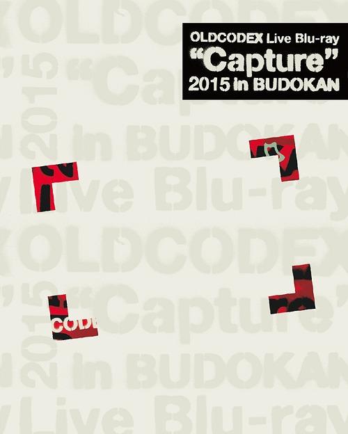 "OLDCODEX Live Blu-ray ""Capture"" 2015 in Budokan / OLDCODEX"