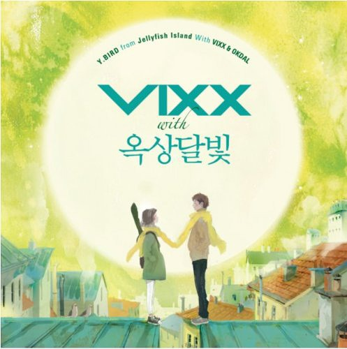 Y. Bird From Jelly Fish Island With Vixx & Okdal / VIXX