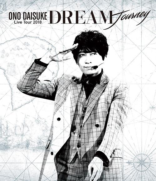 """Ono Daisuke Live Tour 2018 """"Dream Journey"""" /"""