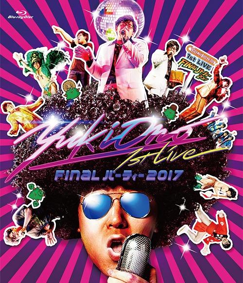 """""""YUKI ONO 1st Live - Final Party 2017 -"""" LIVE BD / Yuki Ono"""