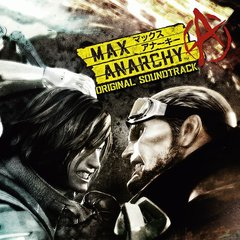 Max Anarchy Original Soundtrack