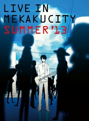 Live In Mekaku City SUMMER '13 [Regular Edition]