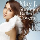 Summer Ballad Covers [CD+DVD]/May J.