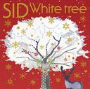 White Tree / SID