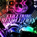 EXILE TRIBE Revolution / EXILE TRIBE