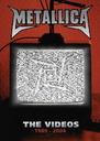 The Videos 1989-2004 / Metallica
