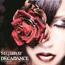 DECADANCE - Counting Goats . . . if I can't be yours - / MEJIBRAY