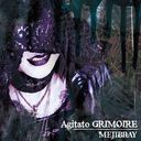 Agitato GRIMOIRE / MEJIBRAY