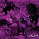 To Heart / Avanchick