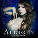 Mermaid / Aldious