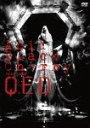 """Acid Black Cherry 2009 tour """"Q.E.D."""" / Acid Black Cherry"""
