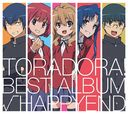 """Toradora! (TV Anime)"" Best Album ""Root Happyend"""