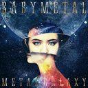 METAL GALAXY / BABYMETAL