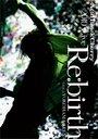 "2010 Live ""Re:birth"" -Live at Yokohama Arena- / Acid Black Cherry"