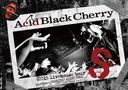 2015 livehouse tour S - S - / Acid Black Cherry
