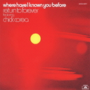 Where Have I Known You Before [Limited Release]