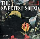 The Sweetest Sound [Limited Release] [Priced-down Reissue]