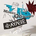 Merry-go-round / AYABIE