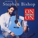 BEST OF STEPHEN BISHOP / Stephen Bishop
