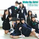 Wake Up, Girls! Intro Theme: 7 girls war / Wake Up, Girls!
