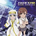 """Toaru Majutsu no Index: Endyumion no Kiseki (Theatrical Anime)"" Outro Theme: Fixed Star/Mami Kawada"