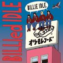 Billied Idle / BILLIE IDLE