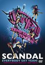 Everybody Say Yeah! -Temptation Box Tour 2010- Zepp Tokyo / SCANDAL