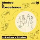 Sindee & Forestones Sings Leiber & Stoller  / Sindee & Forestones