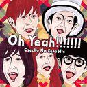 Oh Yeah!!!!!!! / Czecho No Republic