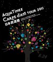 "Aqua Timez ""Carpe diem Tour 2011"" Nippon Budokan [Regular Edition]"