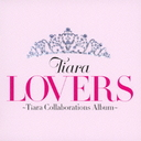 Lovers - Tiara Collaborations Album [w/ DVD, Limited Edition]