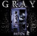 Gray / REIGN
