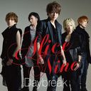 Daybreak / Alice Nine