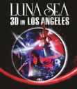 LUNA SEA 20th Anniversary World Tour Reboot -to the New Moon- in Los Angeles [3D] [Blu-ray]