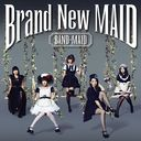 Brand New MAID / BAND-MAID