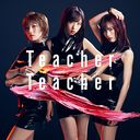 Teacher Teacher (Type A) (Regular Edition) [CD+DVD]