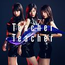 Teacher Teacher (Type B) (Regular Edition) [CD+DVD]