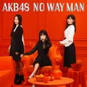 NO WAY MAN (Regular Edition) (Type B) [CD+DVD]