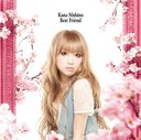 Best Friend / Kana Nishino
