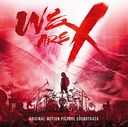 """WE ARE X (Movie)"" Original Soundtrack / X JAPAN"