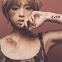 NEVER EVER / Ayumi Hamasaki