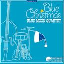 Blue Christmas / Blue Moon Quartet